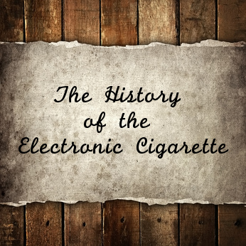Old parchment reading: The History of the Electronic Cigarette.
