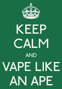 Avatar: reads Keep calm and vape like an ape.