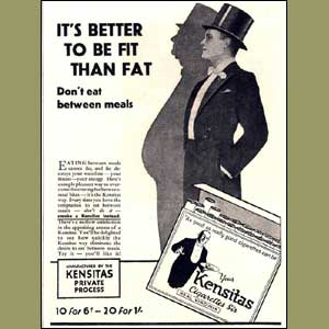"Cigarette advert: reads ""It's better to be fit than fat."""