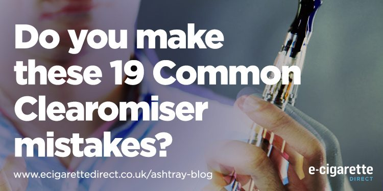 19 Common Clearomiser Mistakes