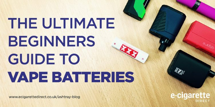 Vape Batteries Beginner Guide