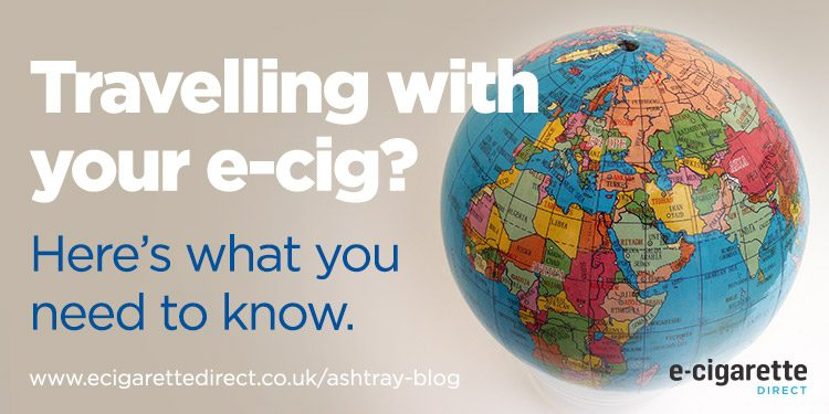 Travelling with your e-cig? Here 's what you need to know!