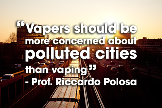 Vapers and polluted cities: Quote from Professor Polosa.