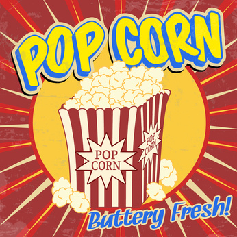 Image of popcorn on a red poster. Reads: Popcorn, buttery fresh!
