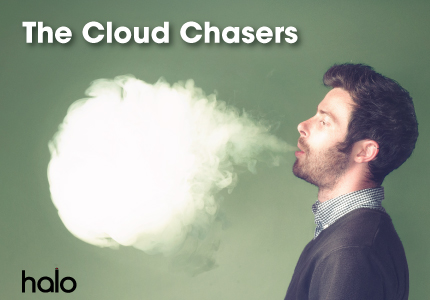 Cloud chaser vapers
