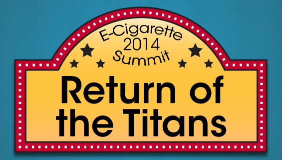 Return of the Titans: Ecig Summit 2