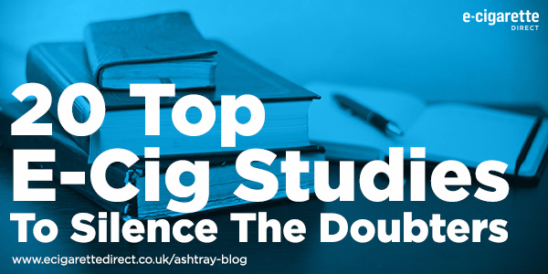 20 Top E-Cig Studies To Silence The Doubters