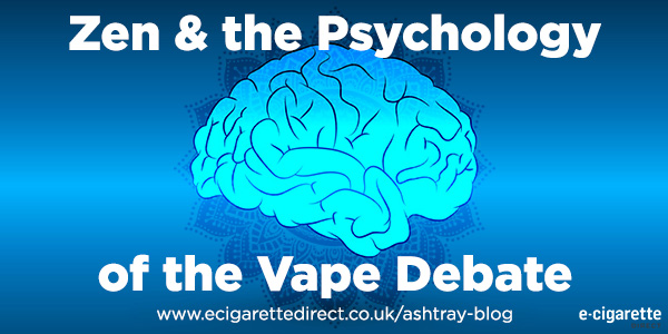 Psychology of E-Cig Debate
