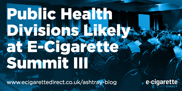 """Image of e-cig summit with words: """"Public Health Divisions Likely at E-Cigarette Summit III."""""""