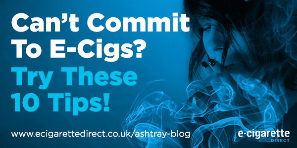 Can't Commit to E-Cigs?