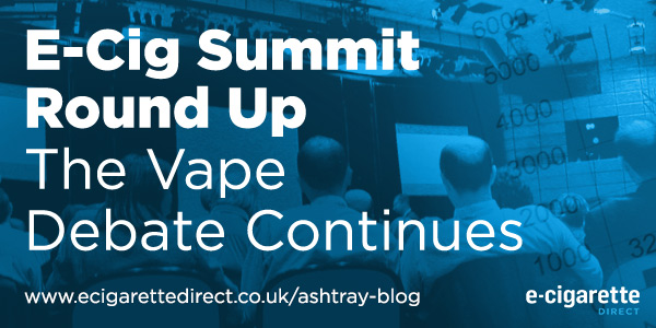 E Cig Summit Round Up