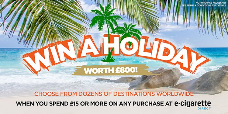 Win A Holiday! E-Cigarette Direct