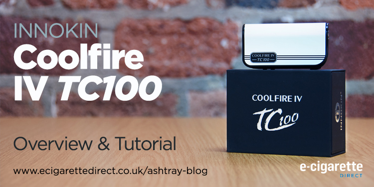 ECigarette Direct CoolFire IV TC100 Tutorial