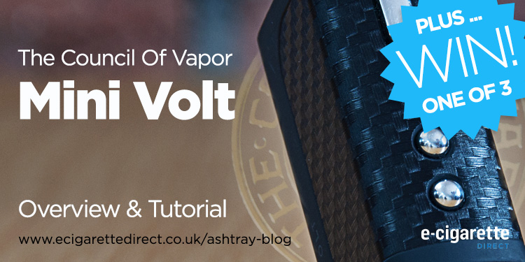 E Cigarette Direct Mini Volt Tutorial and Giveaway!