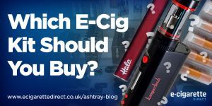 Which E-Cig Kit Should You Buy?
