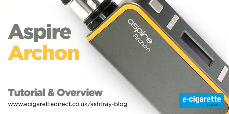 Aspire Archon 150W - Tutorial & Overview