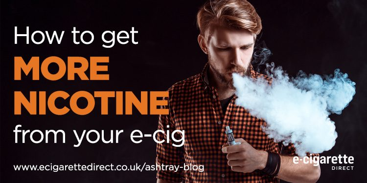 Reads: How to get more nicotine from your e-cigarette