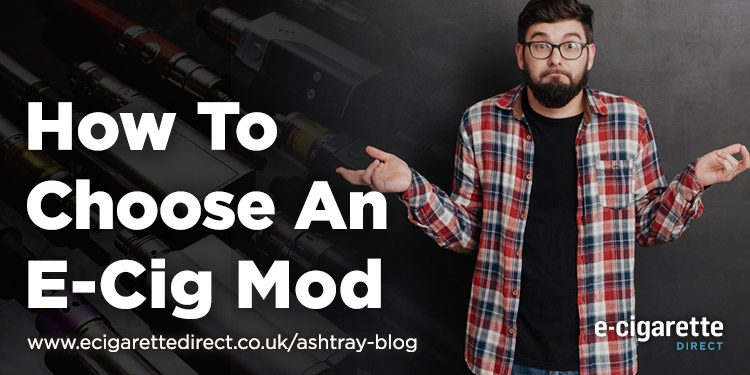How to choose and e-cig mod featured image