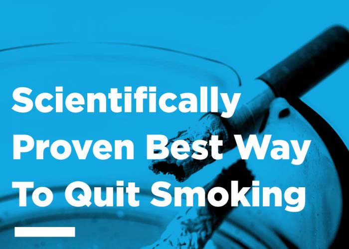 Scientifically Proven Best Way To Quit Smoking