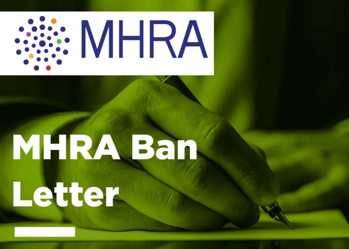 MHRA Ban Letter