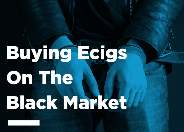 Would Users Buy Ecigs On The Black Market
