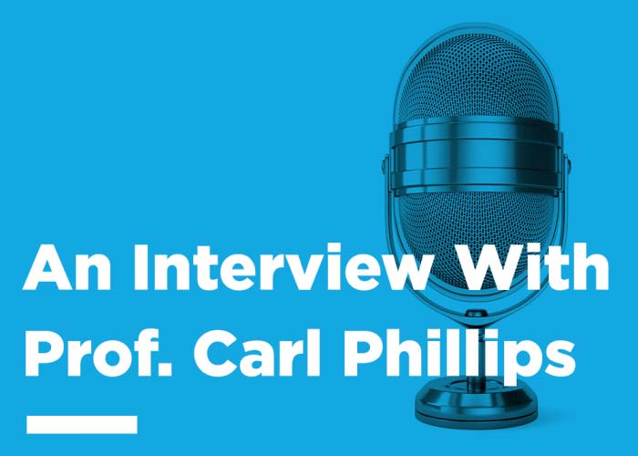 An Interview With Prof. Carl Phillips