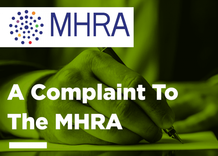 A Complaint to the MHRA