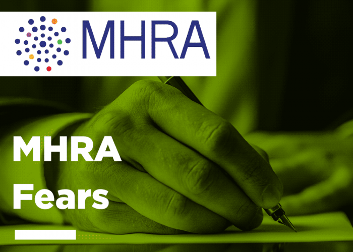 MHRA Fears